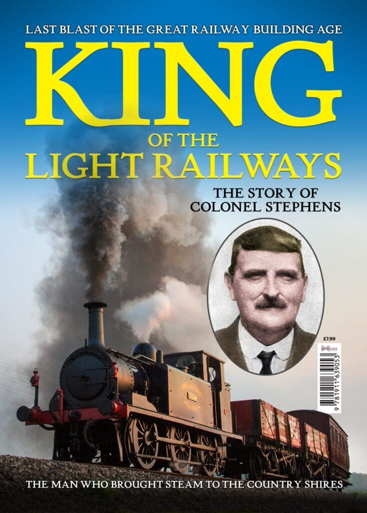 King of the Light Railways – The Story of Colonel Stephens